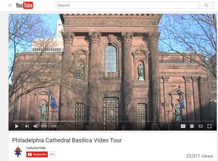 Video Tour Cathedral Basilica of Sts Peter and Paul Philadelphia Pennsylvania Catholic Pilgrimage Sites